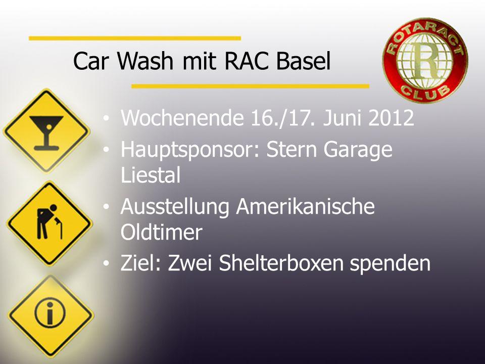 Car Wash mit RAC Basel Wochenende 16./17.