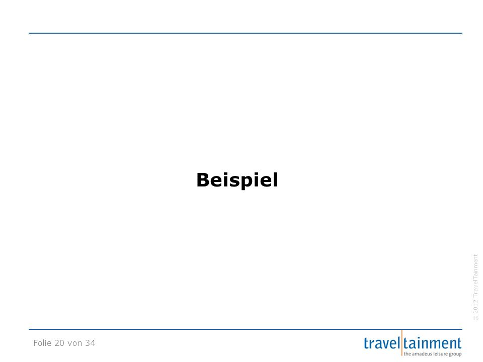 © 2012 TravelTainment Beispiel Folie 20 von 34