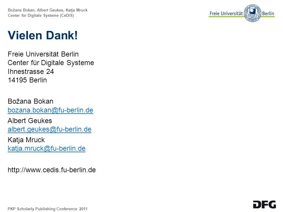 Božana Bokan, Albert Geukes, Katja Mruck Center für Digitale Systeme (CeDiS) Vielen Dank.