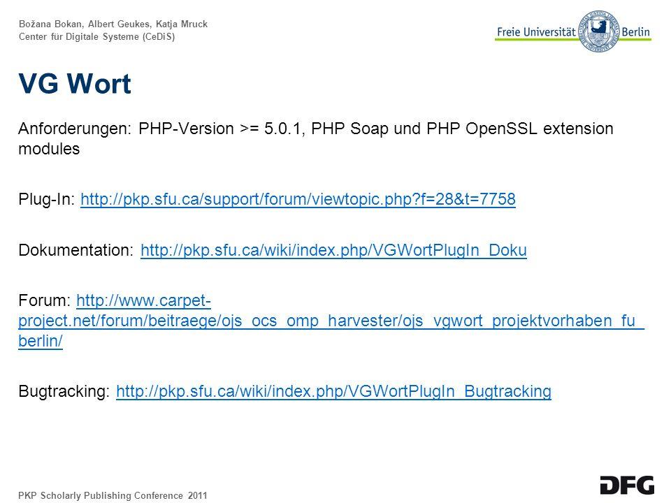 Božana Bokan, Albert Geukes, Katja Mruck Center für Digitale Systeme (CeDiS) URN-Unterstützung Plug-In: OJS-Entwicklungsversion Dokumentation: http://pkp.sfu.ca/wiki/index.php/URNPlugIn_Dokuhttp://pkp.sfu.ca/wiki/index.php/URNPlugIn_Doku Forum: http://www.carpet- project.net/forum/beitraege/ojs_ocs_omp_harvester/ojs_uniform_resource_name_urn _projektvorhaben_fu_berlin/http://www.carpet- project.net/forum/beitraege/ojs_ocs_omp_harvester/ojs_uniform_resource_name_urn _projektvorhaben_fu_berlin/ PKP Scholarly Publishing Conference 2011