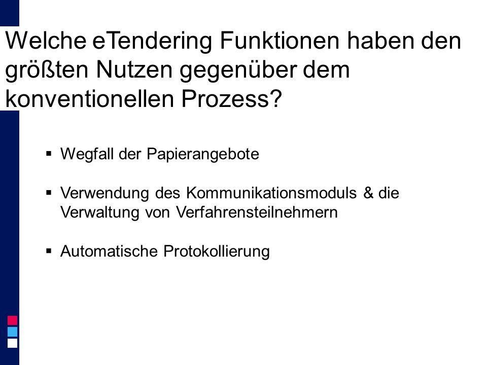 Welche eTendering Funktionen haben den größten Nutzen gegenüber dem konventionellen Prozess.