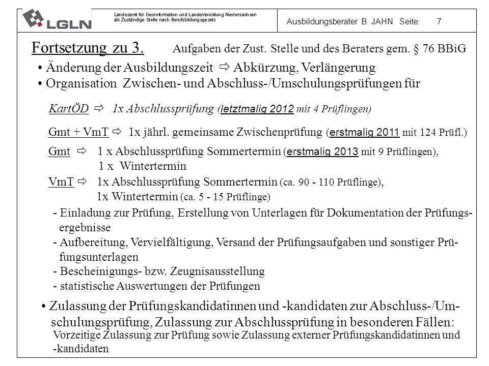 Ausbildungsberater B. JAHN Seite: 7 Fortsetzung zu 3.