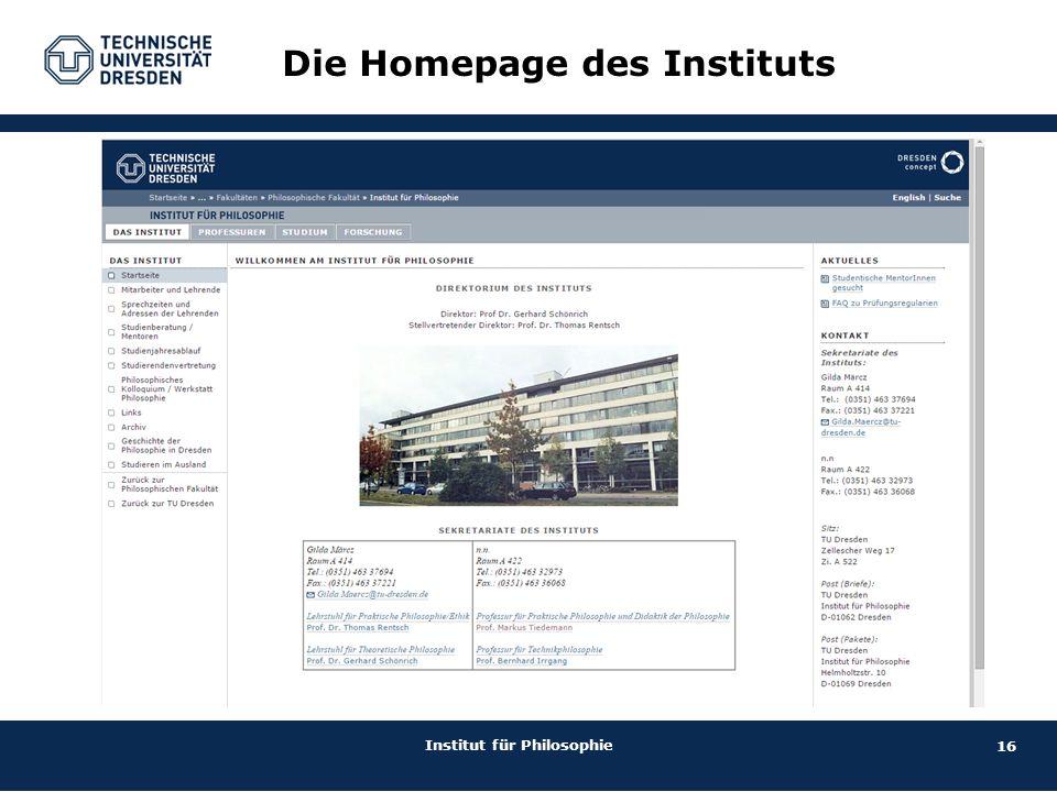 16 Institut für Philosophie Die Homepage des Instituts