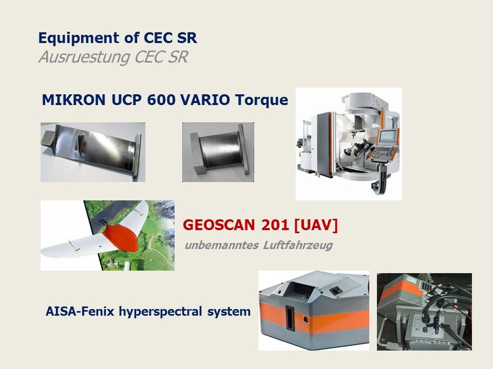Equipment of CEC SR Ausruestung CEC SR MIKRON UCP 600 VARIO Torque GEOSCAN 201 [UAV] unbemanntes Luftfahrzeug AISA-Fenix hyperspectral system