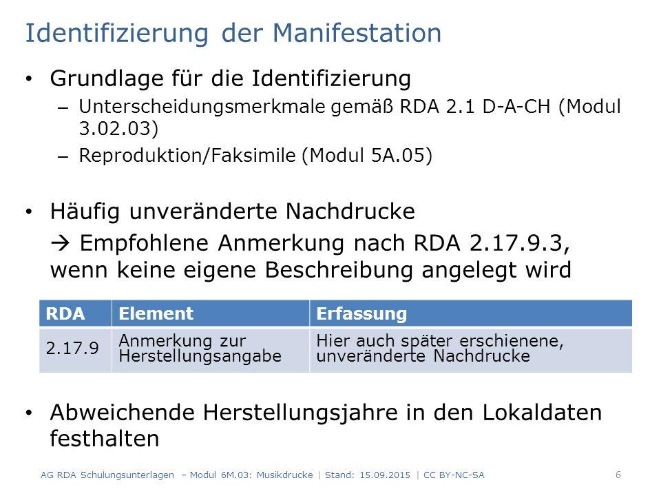 Identifizierung der Manifestation Grundlage für die Identifizierung – Unterscheidungsmerkmale gemäß RDA 2.1 D-A-CH (Modul 3.02.03) – Reproduktion/Faks