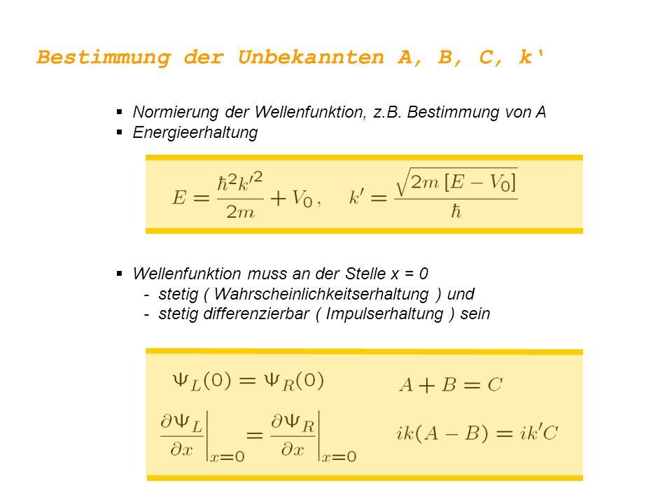  Normierung der Wellenfunktion, z.B.