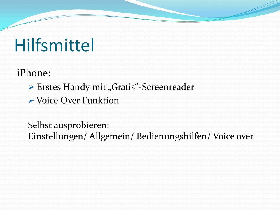"""Hilfsmittel iPhone:  Erstes Handy mit """"Gratis -Screenreader  Voice Over Funktion Selbst ausprobieren: Einstellungen/ Allgemein/ Bedienungshilfen/ Voice over"""