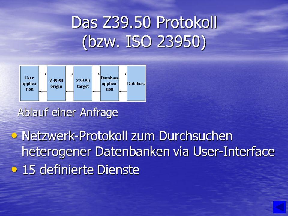 Das Z39.50 Protokoll (bzw.