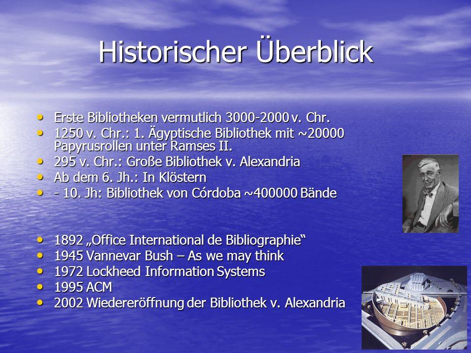 Historischer Überblick Erste Bibliotheken vermutlich 3000-2000 v.