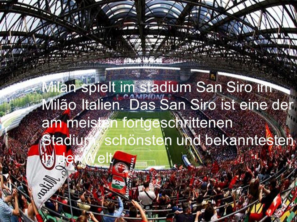 Milan spielt im stadium San Siro im Milão Italien.