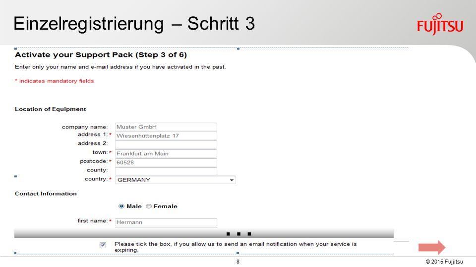 9 © 2015 Fujjitsu Einzelregistrierung – Schritt 3 (Forts.) Geben Sie Folgendes ein Standort- und Kontaktangaben (vorheriger Screenshot) HW-Seriennummer oder SW-Lizenzschlüssel (oder Gleichwertiges) Datum des Kaufauftrags des HW/SW-Produktes und Support Pack HW/SW (auf dem entsprechenden Lieferschein zu finden) und fahren Sie mit Next (Weiter) fort