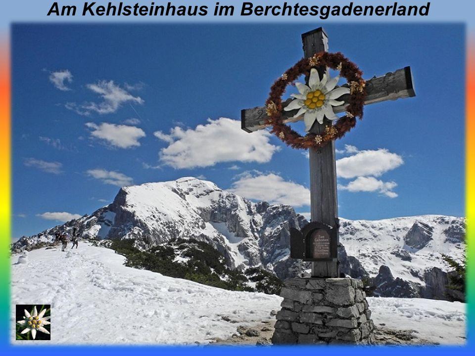 Am Kehlsteinhaus im Berchtesgadenerland