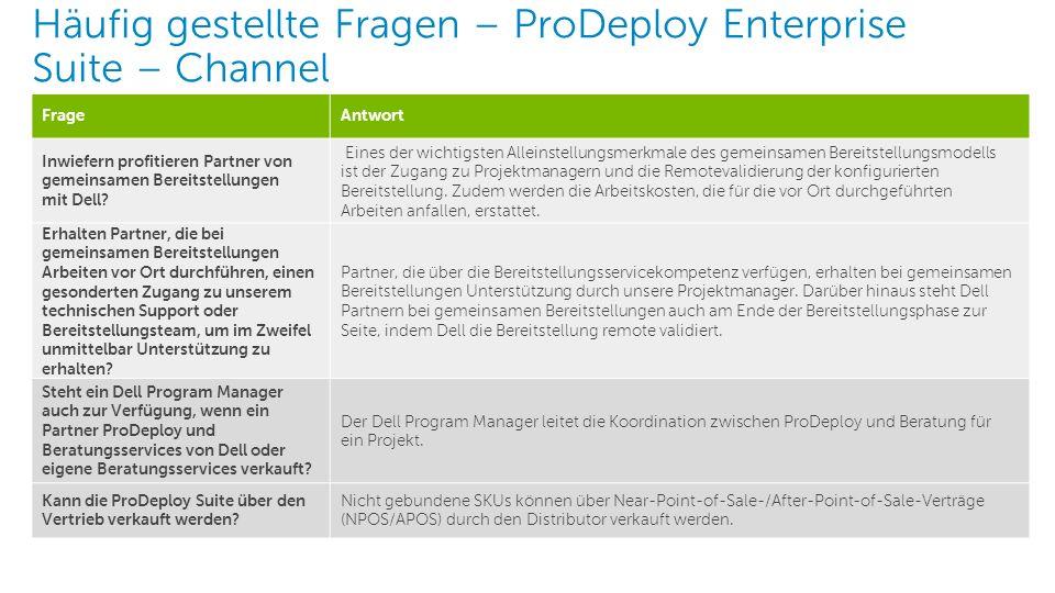 6 Dell – Interne Verwendung – Vertraulich FrageAntwort Inwiefern profitieren Partner von gemeinsamen Bereitstellungen mit Dell? Eines der wichtigsten