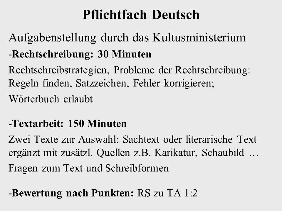 Pflichtfach Deutsch Aufgabenstellung durch das Kultusministerium -Rechtschreibung: 30 Minuten Rechtschreibstrategien, Probleme der Rechtschreibung: Re