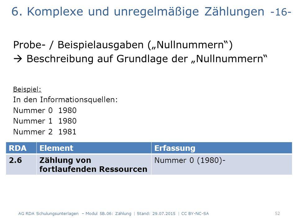 """6. Komplexe und unregelmäßige Zählungen -16- Probe- / Beispielausgaben (""""Nullnummern"""")  Beschreibung auf Grundlage der """"Nullnummern"""" Beispiel: In den"""