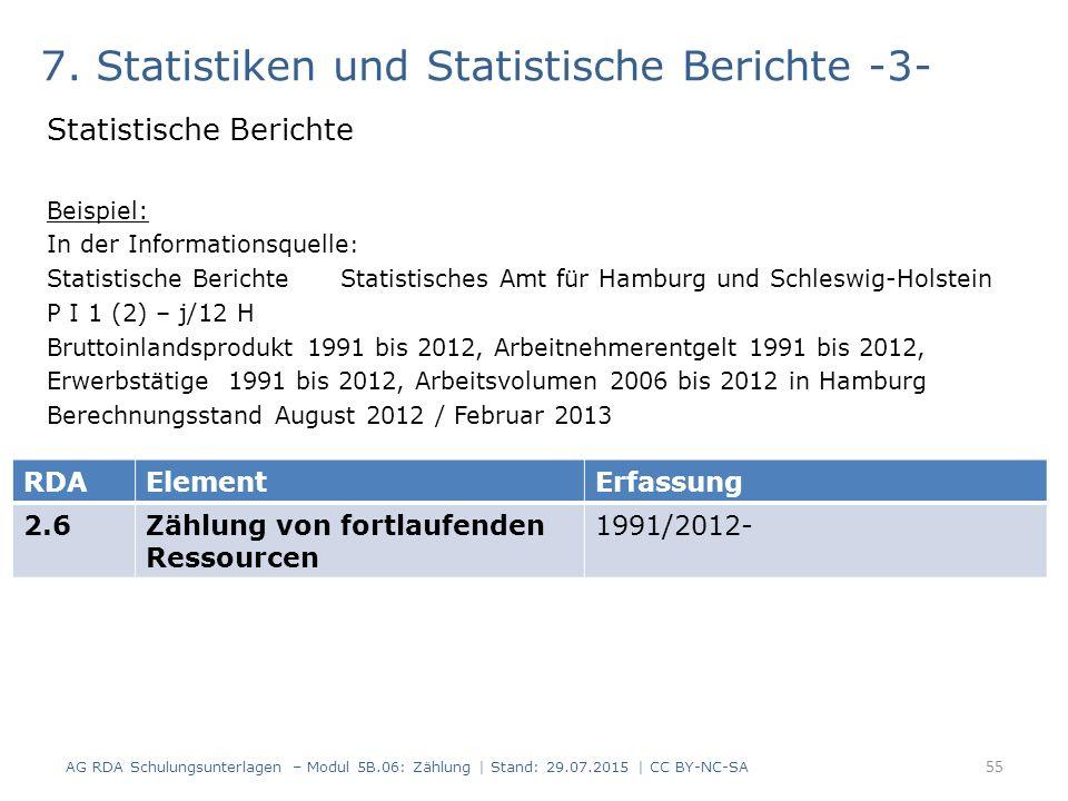 7. Statistiken und Statistische Berichte -3- Statistische Berichte Beispiel: In der Informationsquelle : Statistische Berichte Statistisches Amt für H