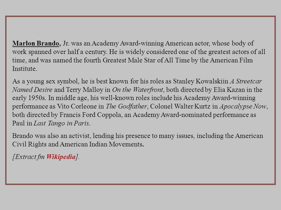 Marlon Brando était un acteur et réalisateur américain.
