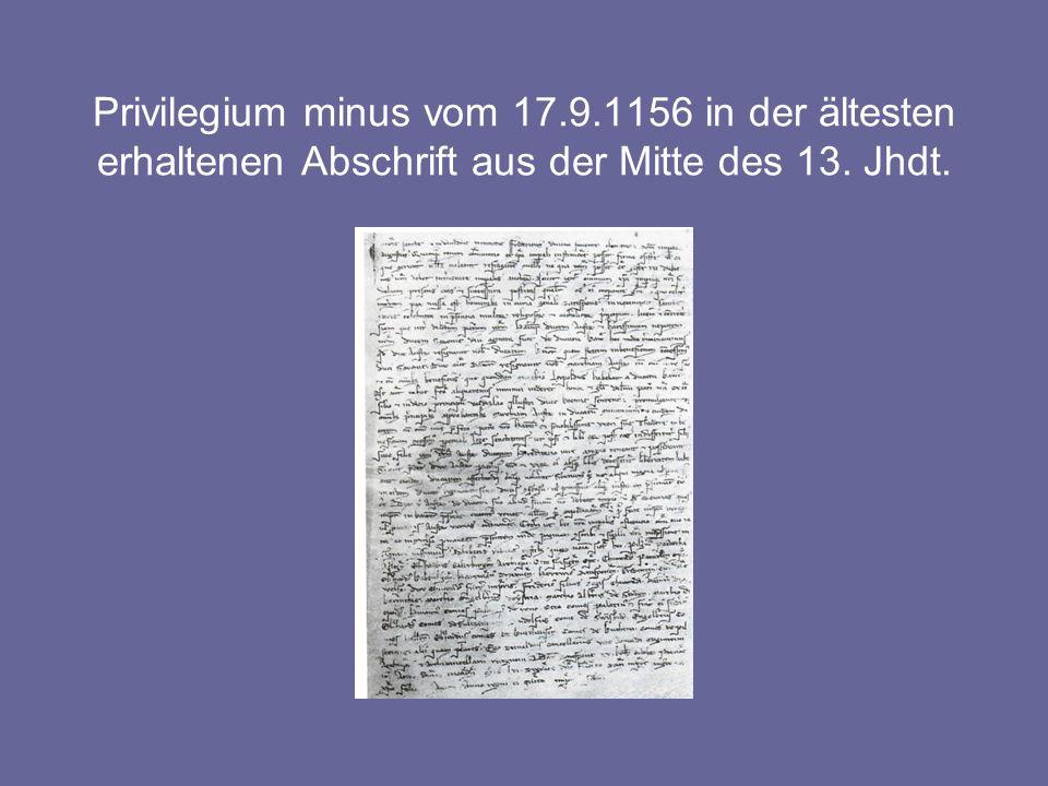 Privilegium minus vom 17.9.1156 in der ältesten erhaltenen Abschrift aus der Mitte des 13. Jhdt.