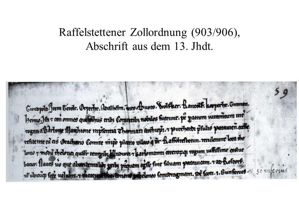 Raffelstettener Zollordnung (903/906), Abschrift aus dem 13. Jhdt.