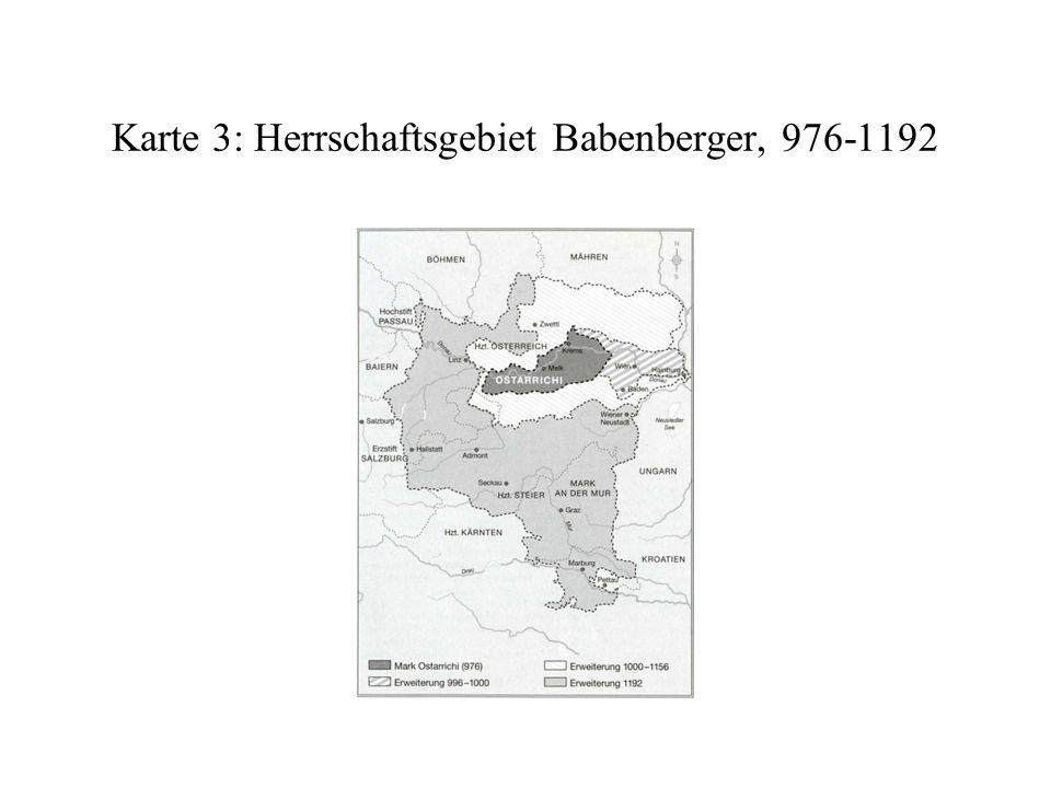 Karte 3: Herrschaftsgebiet Babenberger, 976-1192