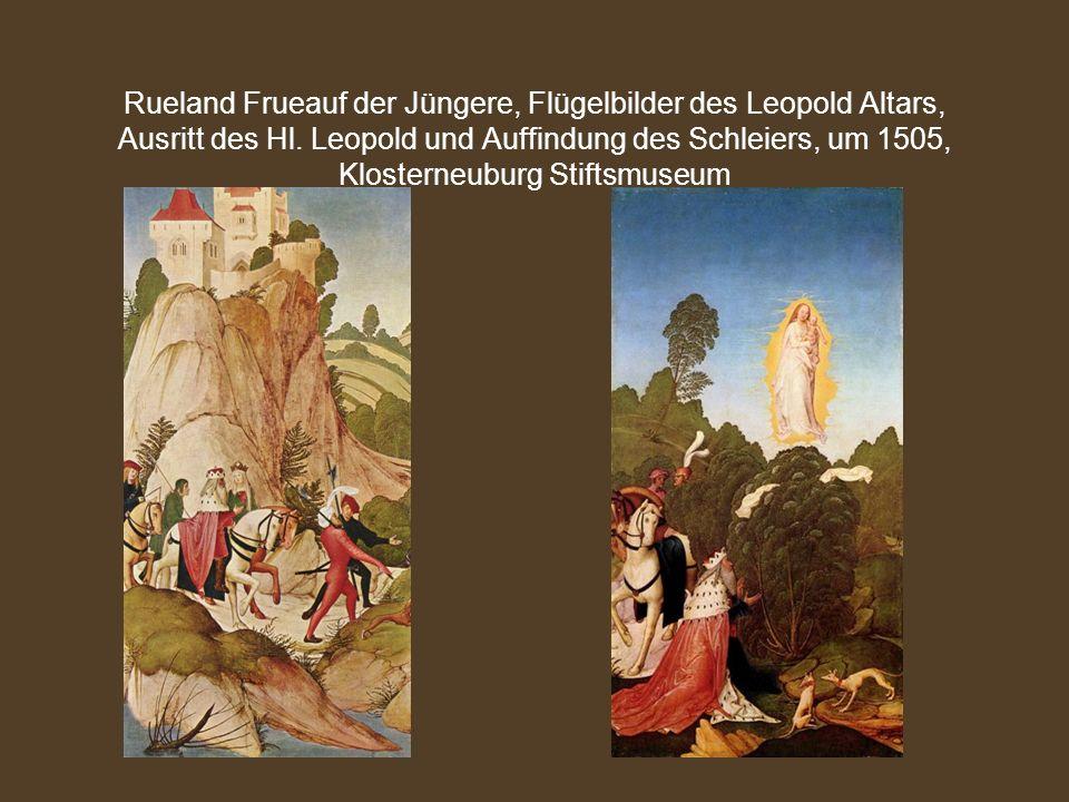 Rueland Frueauf der Jüngere, Flügelbilder des Leopold Altars, Ausritt des Hl. Leopold und Auffindung des Schleiers, um 1505, Klosterneuburg Stiftsmuse