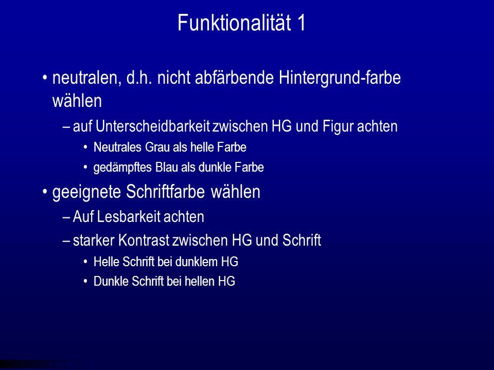 © qba fecit Funktionalität 1 neutralen, d.h.