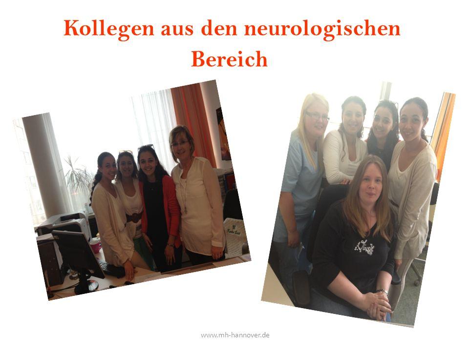 Kollegen aus den neurologischen Bereich www.mh-hannover.de