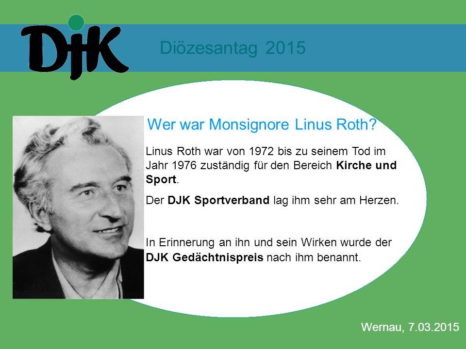 Diözesantag 2015 Wernau, 7.03.2015 LINUS-ROTH-GEDÄCHTNISPREIS Wer war Monsignore Linus Roth? Linus Roth war von 1972 bis zu seinem Tod im Jahr 1976 zu