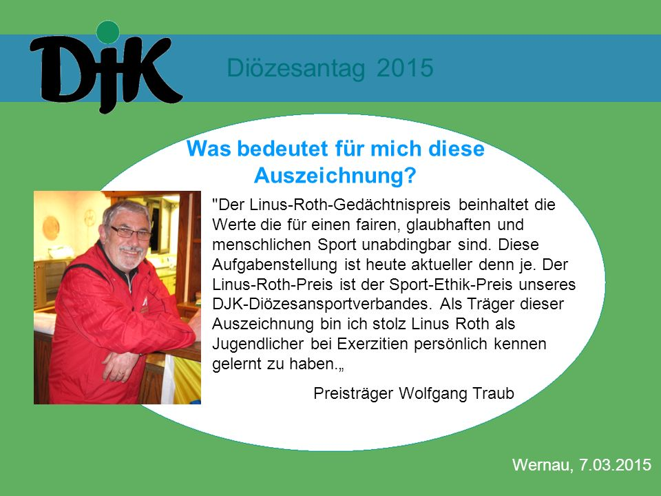 Diözesantag 2015 Wernau, 7.03.2015 Was bedeutet für mich diese Auszeichnung?