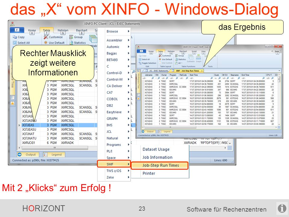 """HORIZONT 22 Software für Rechenzentren das """"X vom XINFO - Windows-Dialog Mit 2 """"Klicks zum Erfolg ."""