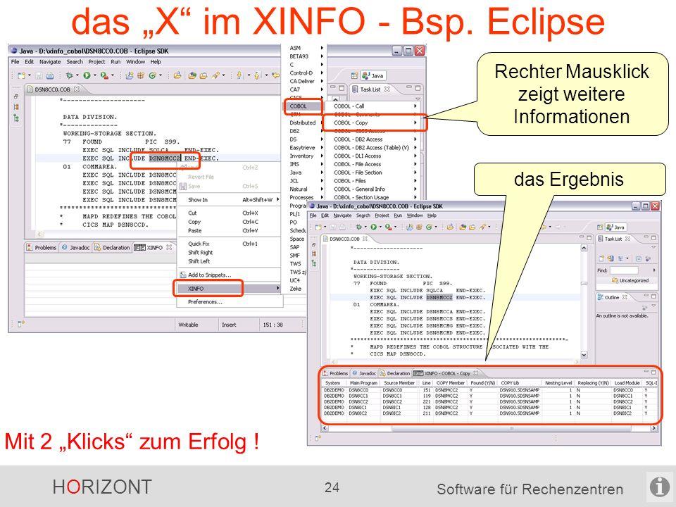 """HORIZONT 23 Software für Rechenzentren das """"X vom XINFO - Windows-Dialog Mit 2 """"Klicks zum Erfolg ."""