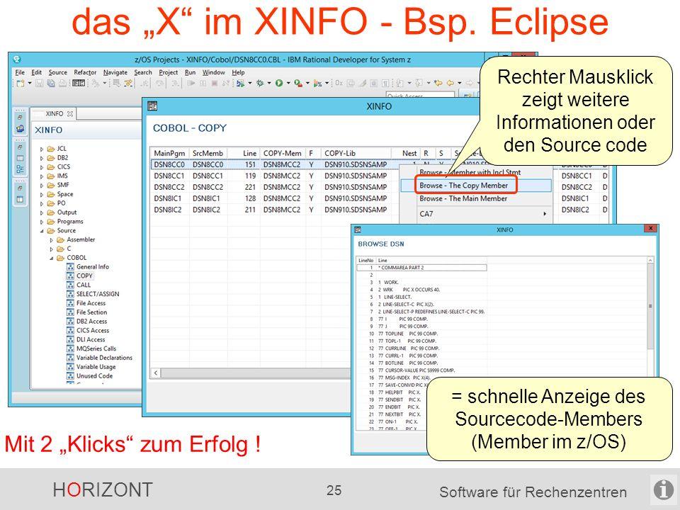 """HORIZONT 24 Software für Rechenzentren das """"X"""" im XINFO - Bsp. Eclipse Mit 2 """"Klicks"""" zum Erfolg ! Rechter Mausklick zeigt weitere Informationen das E"""