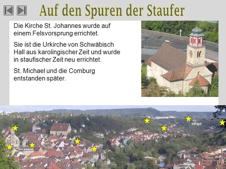 Die Kirche St.Johannes wurde auf einem Felsvorsprung errichtet.