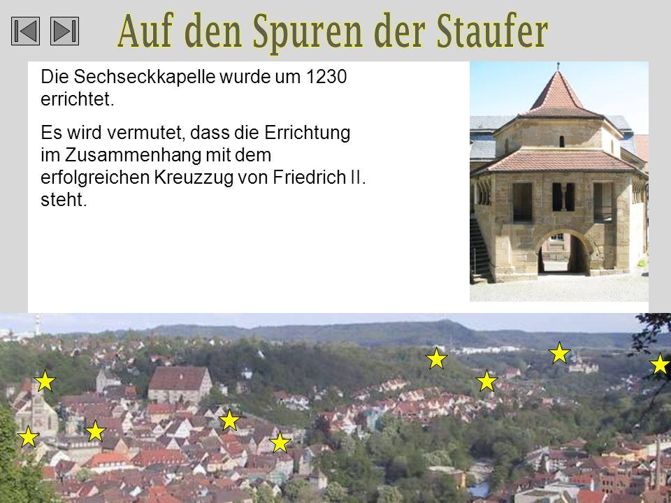 Die Sechseckkapelle wurde um 1230 errichtet.