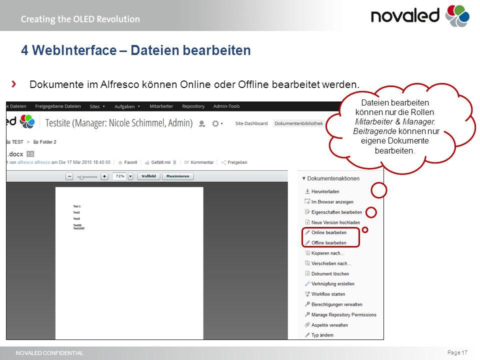 NOVALED CONFIDENTIAL Page 17 4 WebInterface – Dateien bearbeiten Dokumente im Alfresco können Online oder Offline bearbeitet werden.