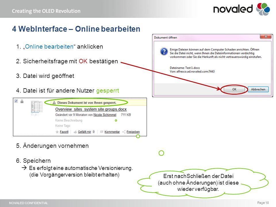 """NOVALED CONFIDENTIAL Page 18 1. """"Online bearbeiten"""" anklicken 2. Sicherheitsfrage mit OK bestätigen 3. Datei wird geöffnet 4. Datei ist für andere Nut"""