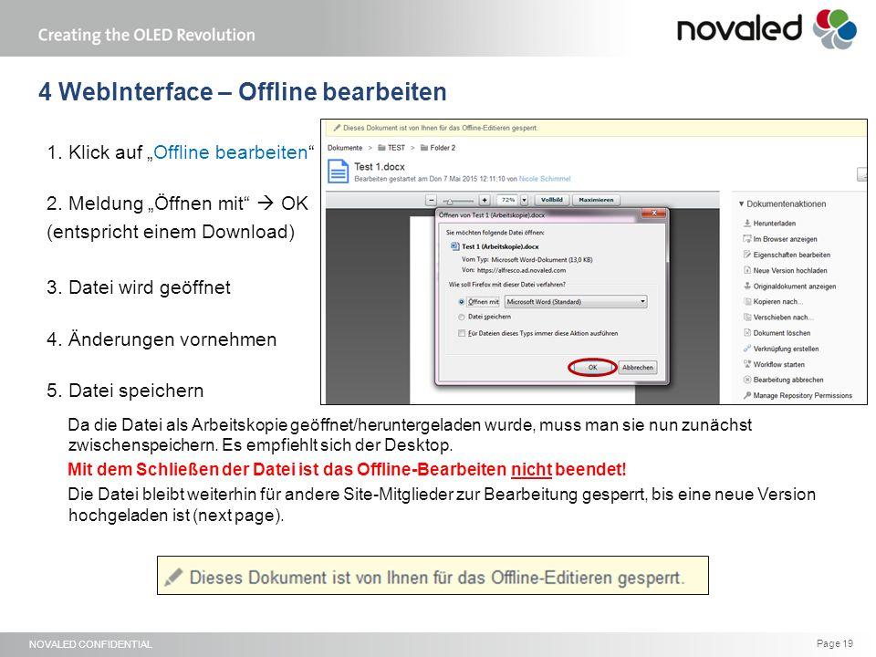 NOVALED CONFIDENTIAL Page 19 4 WebInterface – Offline bearbeiten 1.