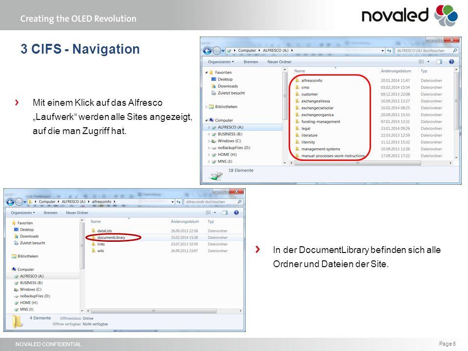 """NOVALED CONFIDENTIAL Page 6 3 CIFS - Navigation Mit einem Klick auf das Alfresco """"Laufwerk werden alle Sites angezeigt, auf die man Zugriff hat."""