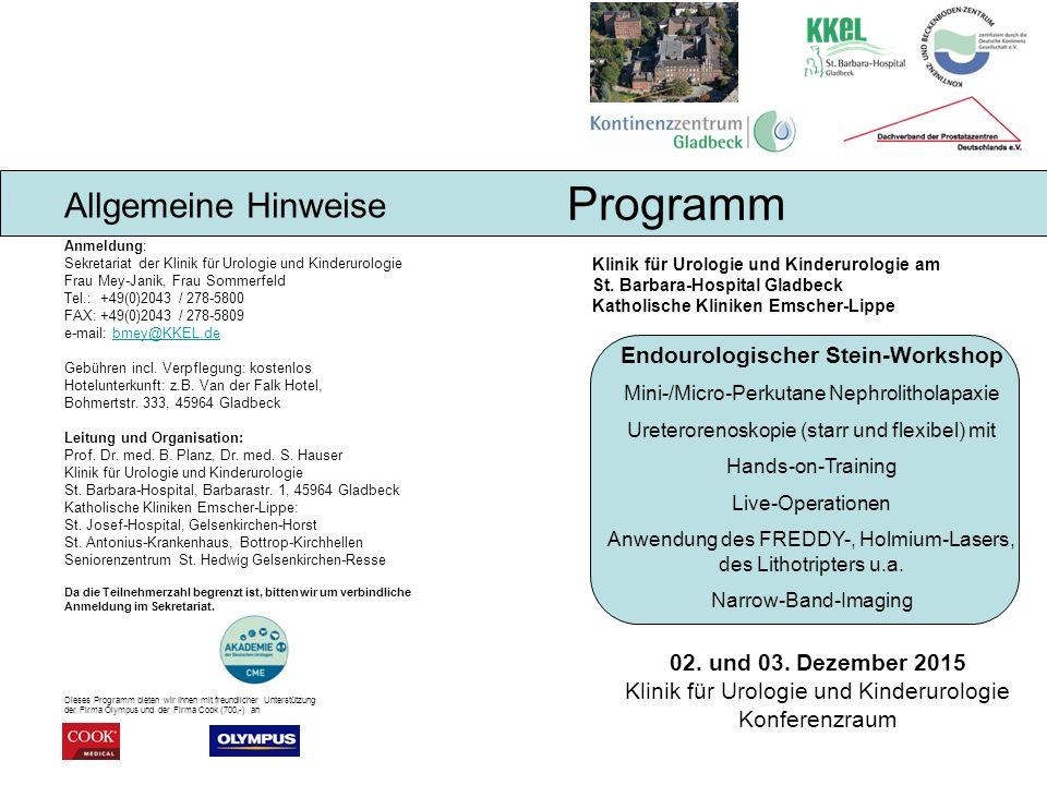 Anmeldung: Sekretariat der Klinik für Urologie und Kinderurologie Frau Mey-Janik, Frau Sommerfeld Tel.: +49(0)2043 / 278-5800 FAX: +49(0)2043 / 278-5809 e-mail: bmey@KKEL.de Gebühren incl.