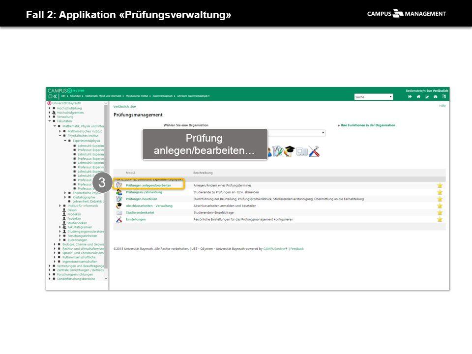Applikation «Prüfungsverwaltung» 1 Neue Prüfung anlegen…