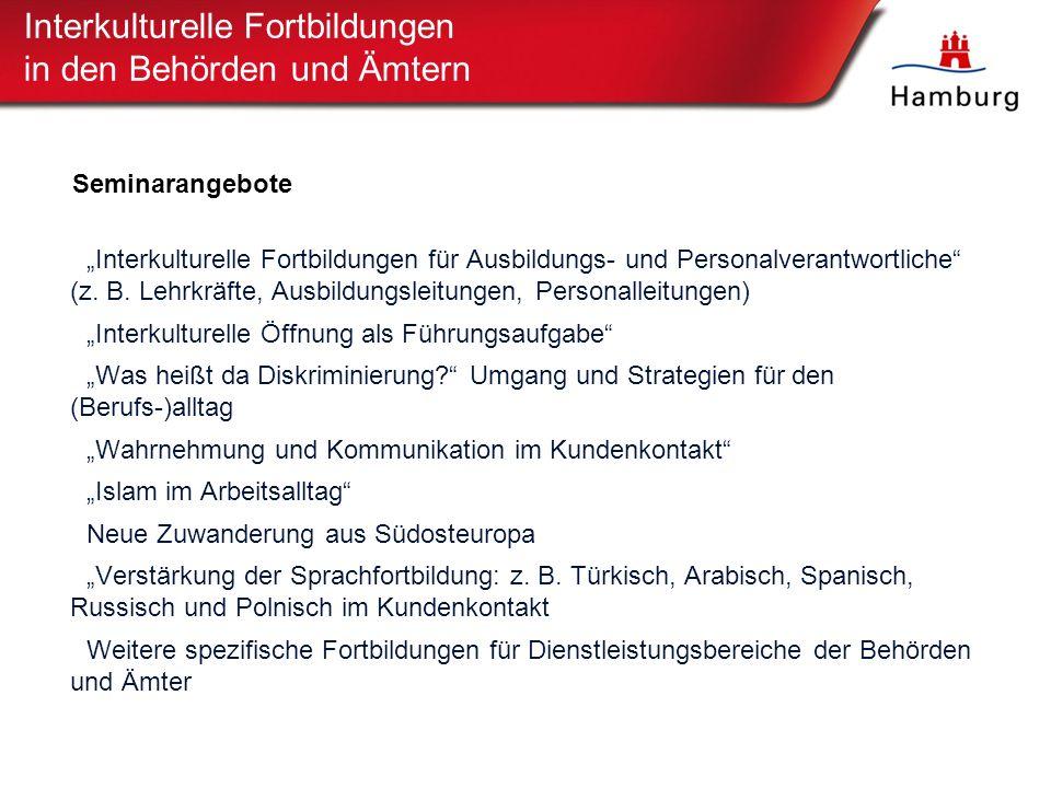 """18 Interkulturelle Fortbildungen in den Behörden und Ämtern Seminarangebote """"Interkulturelle Fortbildungen für Ausbildungs- und Personalverantwortliche (z."""