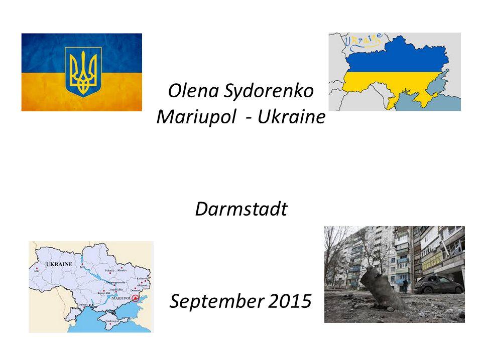Olena Sydorenko Mariupol - Ukraine Darmstadt September 2015