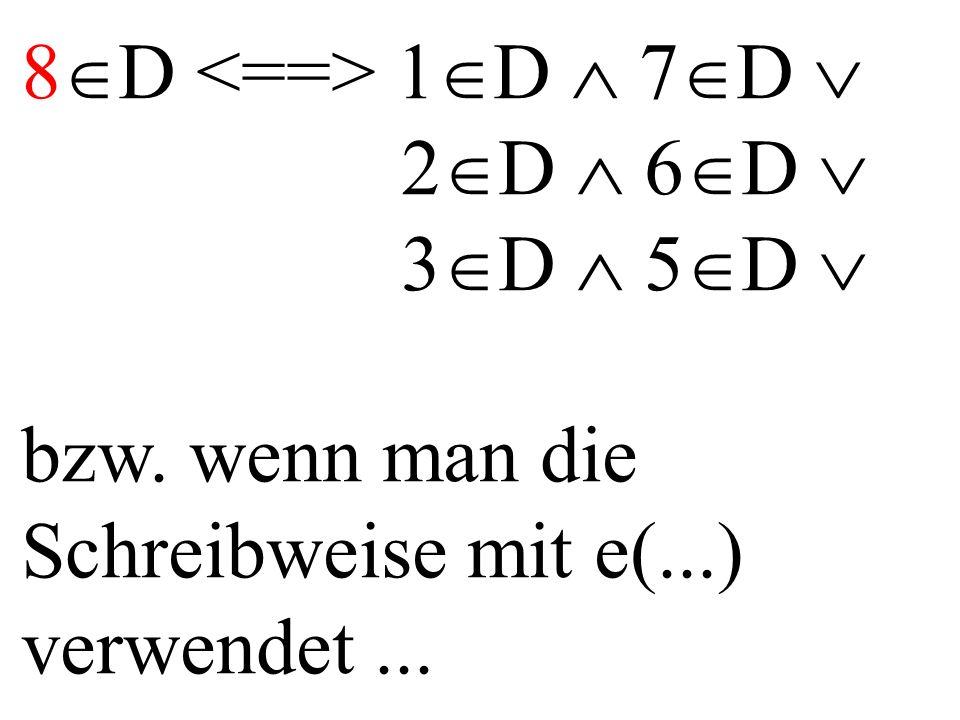 8  D 1  D  7  D  2  D  6  D  3  D  5  D  bzw.