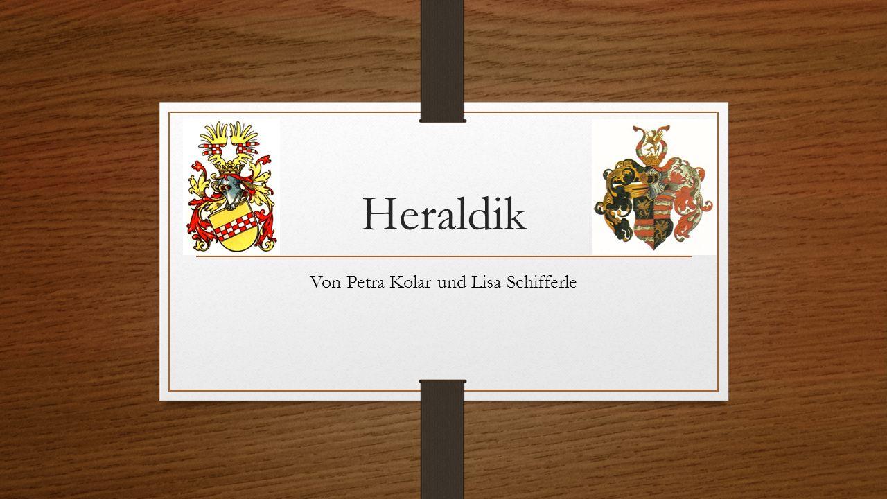 Heraldik Von Petra Kolar und Lisa Schifferle