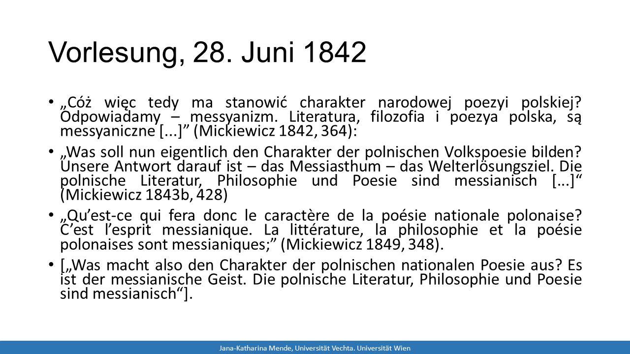 """Vorlesung, 28. Juni 1842 """"Cóż więc tedy ma stanowić charakter narodowej poezyi polskiej? Odpowiadamy – messyanizm. Literatura, filozofia i poezya pols"""