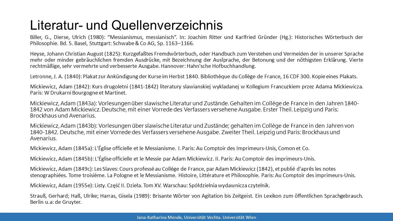 """Literatur- und Quellenverzeichnis Biller, G., Dierse, Ulrich (1980): """"Messianismus, messianisch"""". In: Joachim Ritter und Karlfried Gründer (Hg.): Hist"""