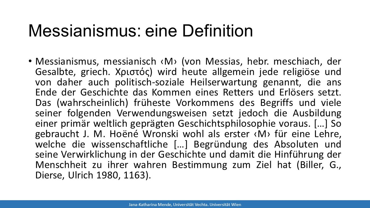 Messianismus: eine Definition Messianismus, messianisch ‹M› (von Messias, hebr.