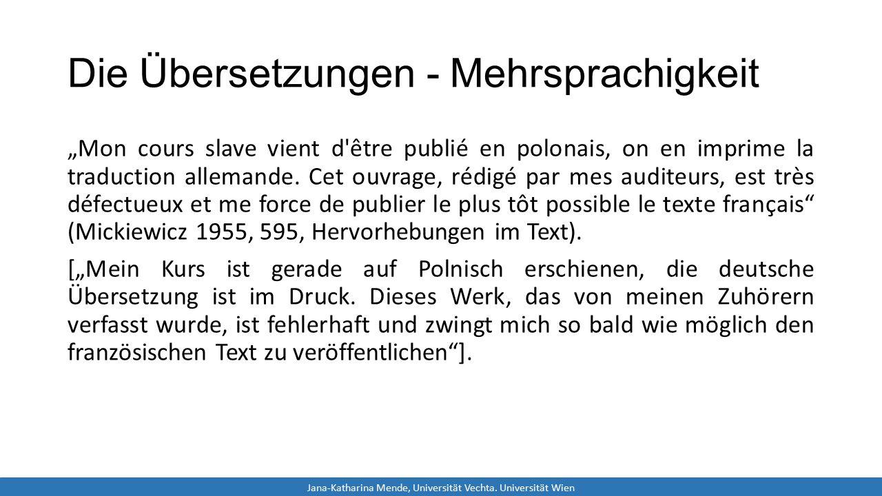 """Die Übersetzungen - Mehrsprachigkeit """"Mon cours slave vient d être publié en polonais, on en imprime la traduction allemande."""