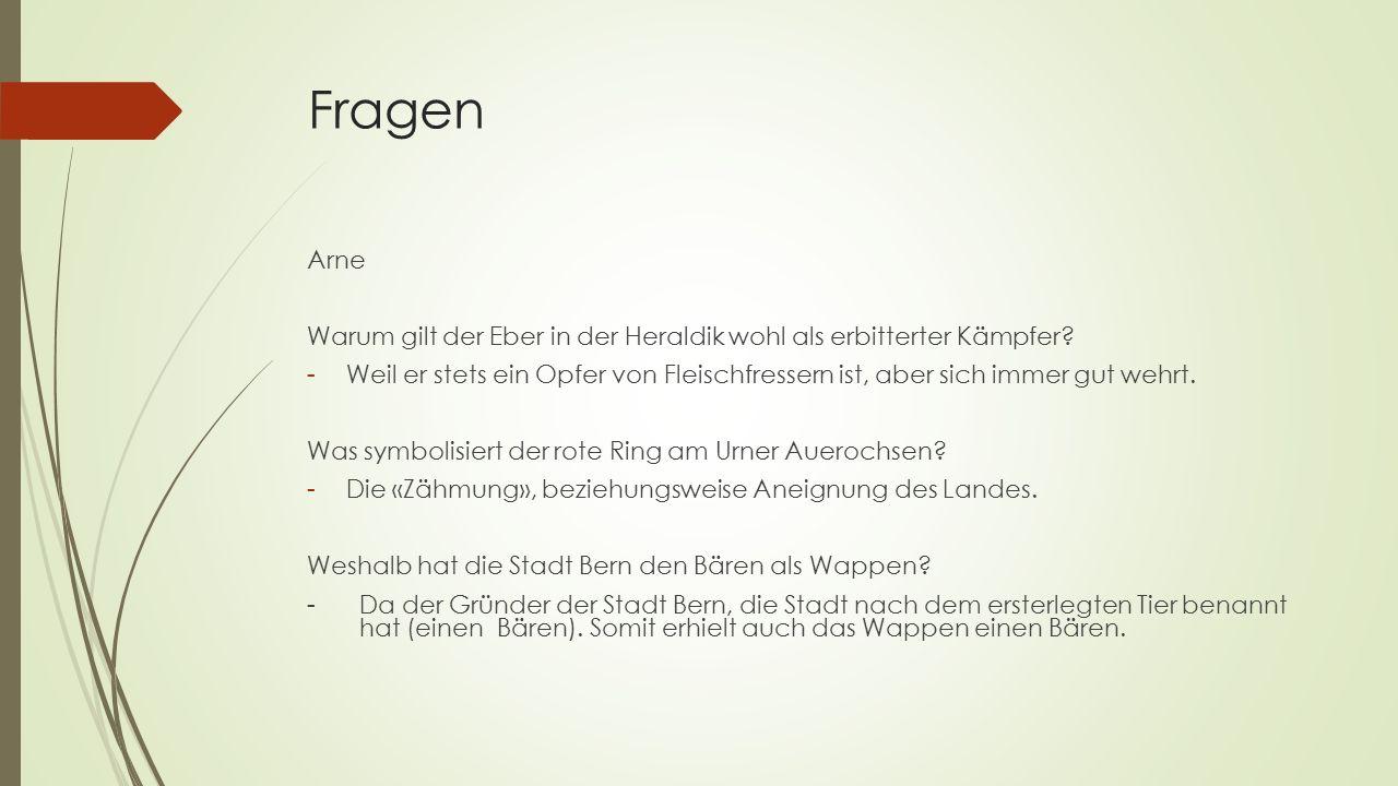 Fragen Arne Warum gilt der Eber in der Heraldik wohl als erbitterter Kämpfer.