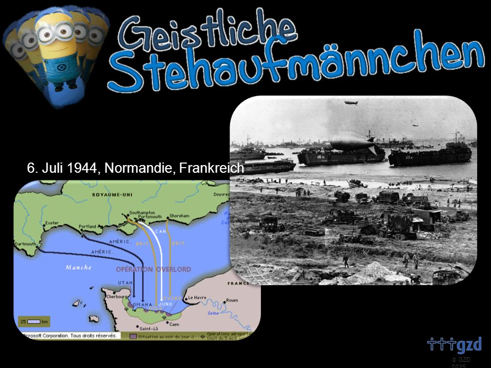  GZD 2015 6. Juli 1944, Normandie, Frankreich